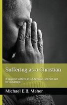 Suffering as a Christian