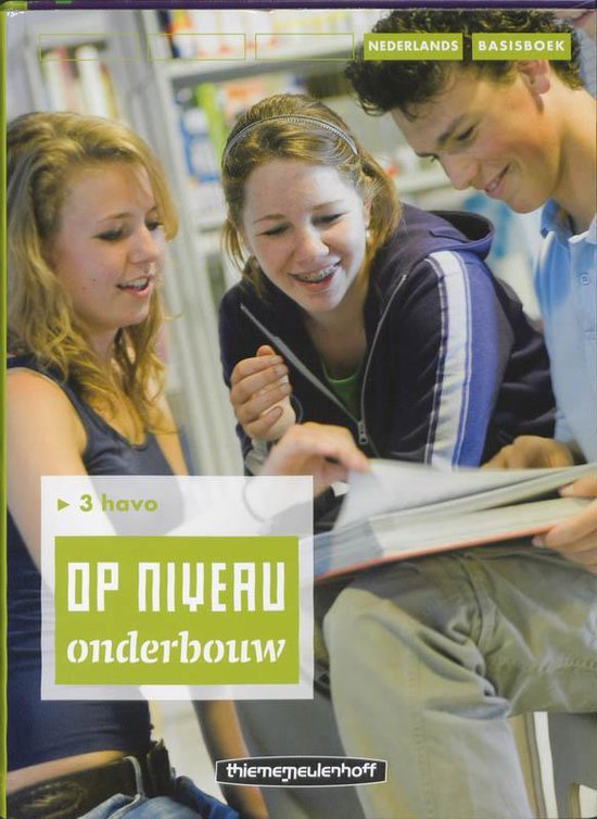 Op niveau onderbouw 3 Havo Basisboek - R. Kraaijeveld |