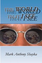World That I See