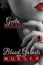 Blood Garnets and Murder