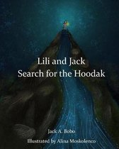 Omslag Lili and Jack Search for the Hoodak