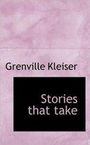 Stories That Take