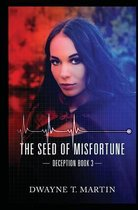The Seed of Misfortune