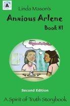 Anxious Arlene Second Edition