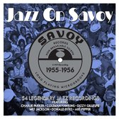 Jazz On Savoy 1955-1956