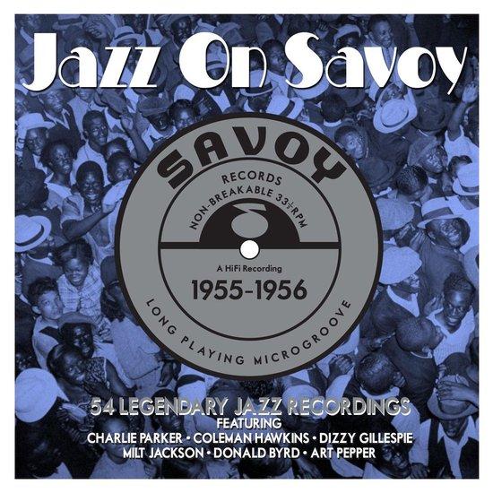 Jazz On Savoy 1955-1956