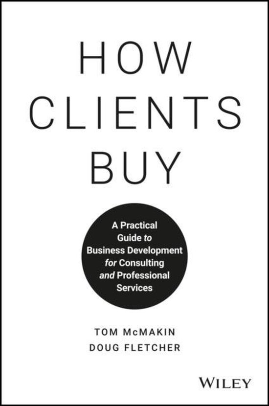 Boek cover How Clients Buy van Tom Mcmakin (Hardcover)