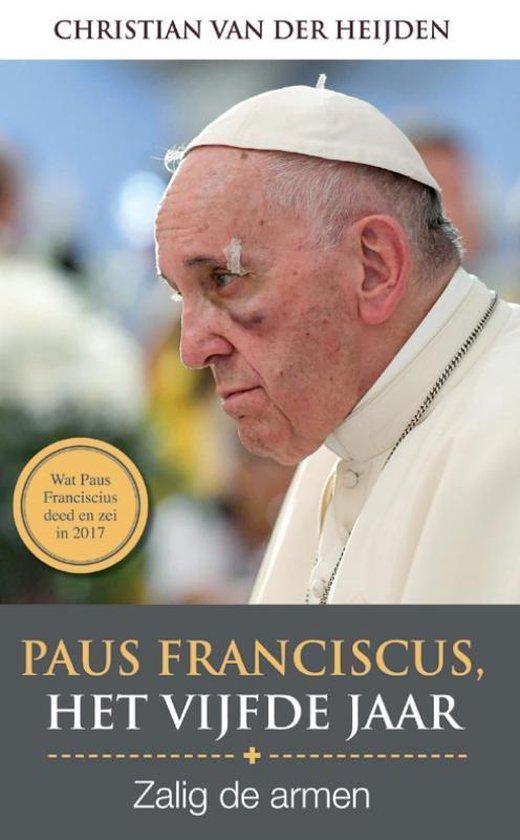 Paus Franciscus, Het vijfde jaar - Christian van der Heijden  