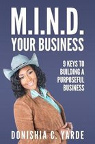 M.I.N.D. Your Business