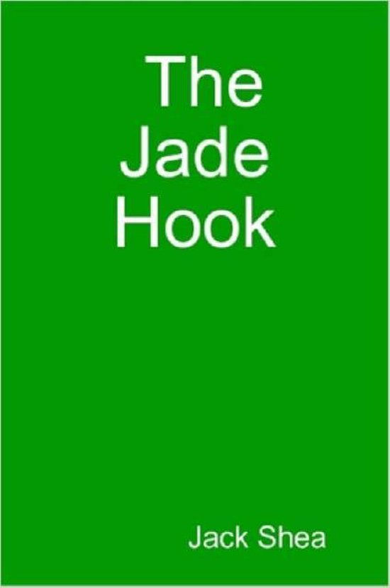 The Jade Hook