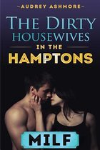 The Dirty Housewives in the Hamptons