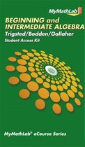MyMathLab eCourse for Trigsted/Bodden/Gallaher Beginning & Intermediate Algebra--Access Card--PLUS Guided Notebook