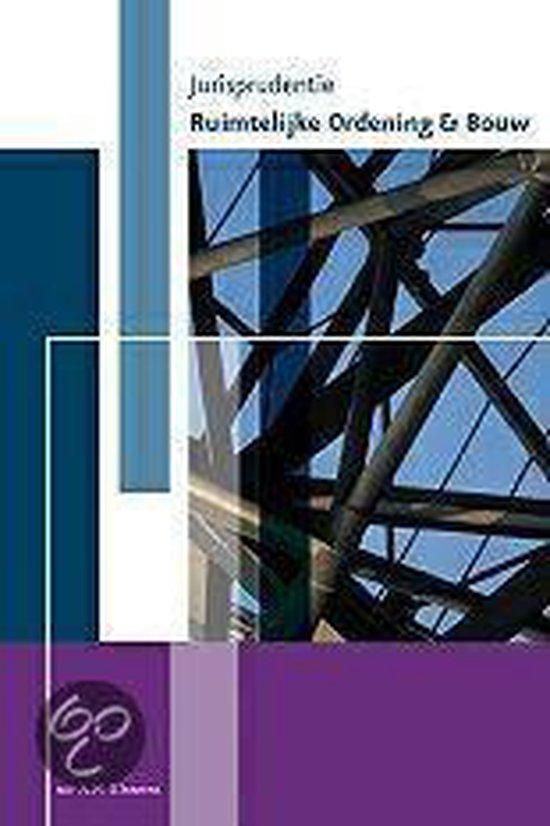 Jurisprudentie ruimtelijke ordening & bouw