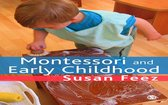 Montessori and Early Childhood
