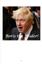 Boris the Spider!