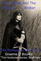 The Orphan and the Shadow Walker: Pathway to the Truth