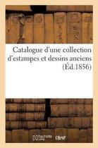 Catalogue d'une collection d'estampes et dessins anciens