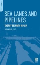 Sea Lanes and Pipelines