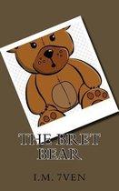 The Bret Bear