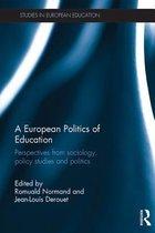 A European Politics of Education