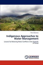 Indigenous Approaches to Water Management