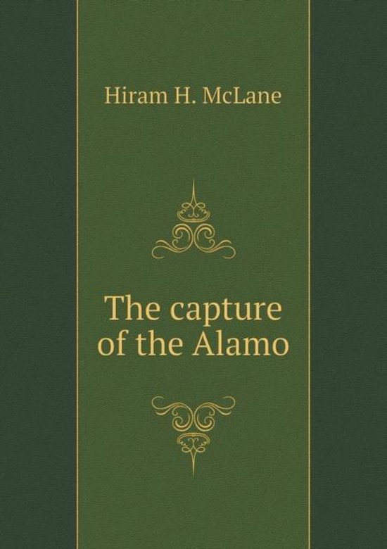 The Capture of the Alamo