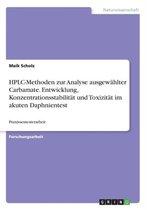 HPLC-Methoden zur Analyse ausgewahlter Carbamate. Entwicklung, Konzentrationsstabilitat und Toxizitat im akuten Daphnientest