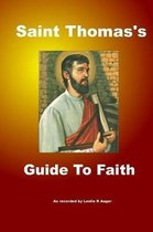 Saint Thomas's Guide to Faith