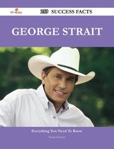 George Strait 259 Success Facts - Everything you need to know about George Strait