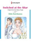 SWITCHED AT THE ALTAR (Harlequin Comics)