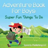 Adventure Book For Boys