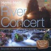 Hemi-Medi - River Concert
