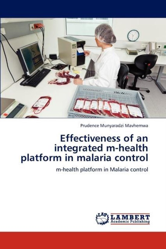 Effectiveness of an Integrated M-Health Platform in Malaria Control