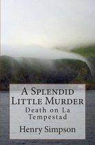 A Splendid Little Murder