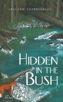 Hidden in the Bush