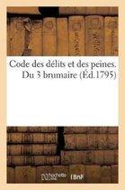 Code Des D lits Et Des Peines. Du 3 Brumaire