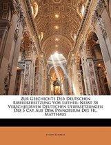 Zur Geschichte Der Deutschen Bibelbersetzung Vor Luther