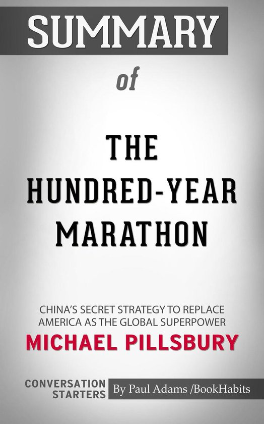 Boek cover Summary of The Hundred-Year Marathon: Chinas Secret Strategy to Replace America as the Global Superpower van Paul Adams