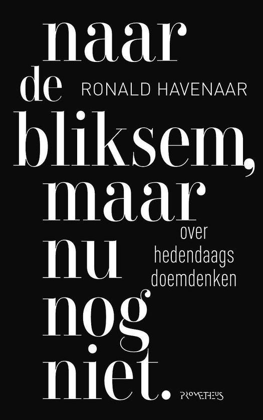 Naar de bliksem, maar nu nog niet - Ronald Havenaar   Fthsonline.com