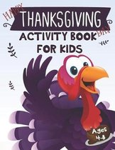 Happy Thanksgiving Day Activity Book for Kids