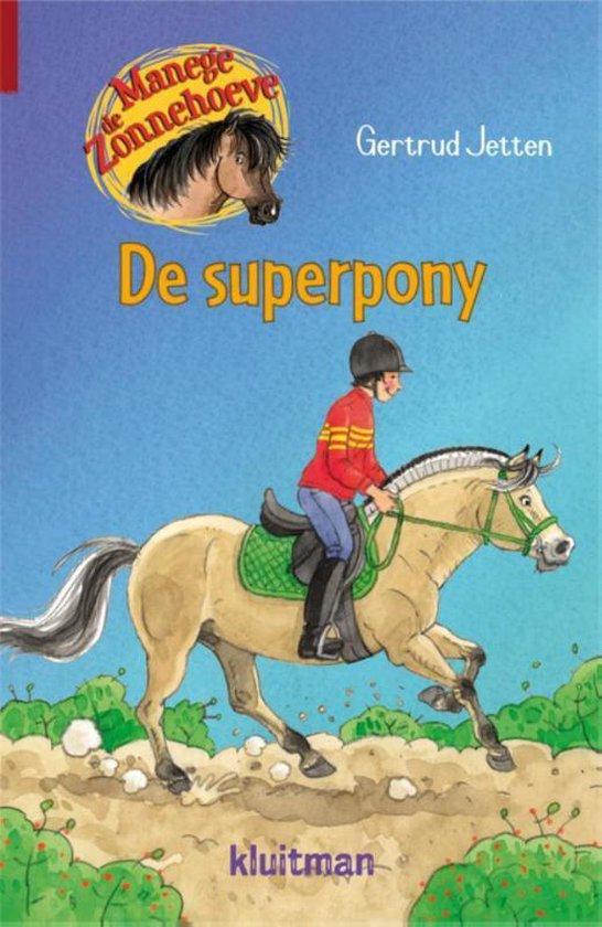 Manege de Zonnehoeve - De superpony - Gertrud Jetten  