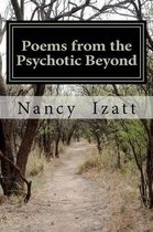 Poems from the Psychotic Beyond