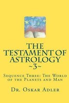 The Testament of Astrology 3