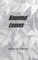 Haunted Leaves