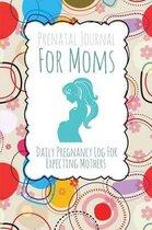 Prenatal Journal for Moms