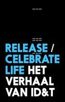 Release/celebrate life