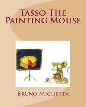 Tasso the Painting Mouse