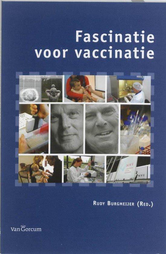 Fascinatie voor vaccinatie - Rudy Burgmeijer |