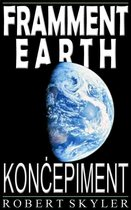 Framment Earth - Konċepiment (Maltese Edition)