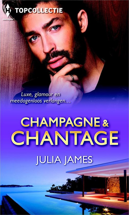 Topcollectie 64 - Champagne & chantage (3-in-1) - Julia James |